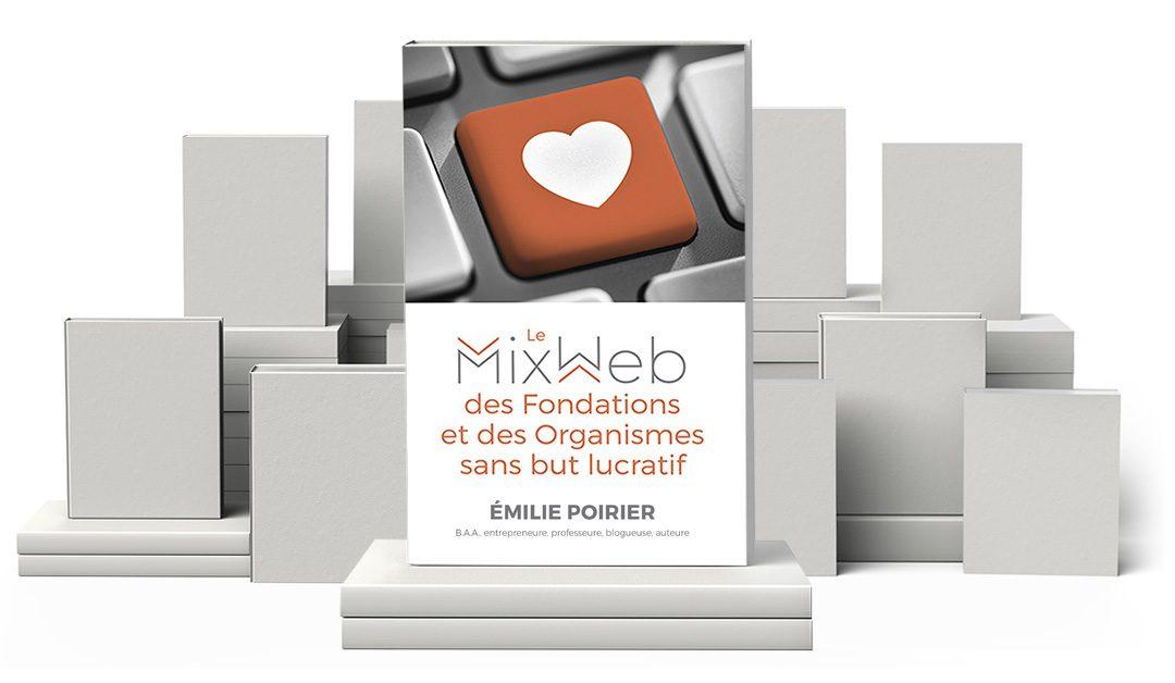 Lancement de notre livre Le MixWeb des fondations et des organismes sans but lucratif